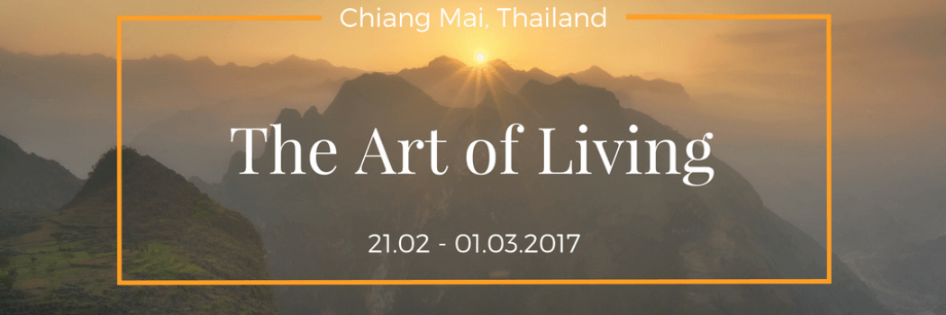 The Art of Living – Thailand retreat
